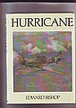 Hurricane by Edward Bishop hardback book. Signed
