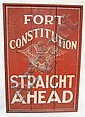 WOODEN SIGN, *FORT CONSTITUTION STRAIGHT AHEAD*; W/EAGLE & SHIELD; 27 1/2 IN X 39 1/2 IN