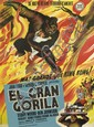 DESIGNER UNKNOWN. EL GRAN GORILA. 1949. 53x40 inches, 134x101 cm. Graficas Valencia, Valencia.