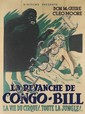 DESIGNER UNKNOWN. LA REVANCHE DE CONGO - BILL. 1951. 63x47 inches, 160x119 cm. R. Deligne, Paris.