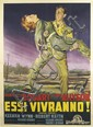 DESIGNER UNKNOWN. ESSI VIVRANNO! 1953. 77x55 inches, 197x139 cm. Grafiche I.G.A.P., Rome.