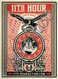 Shepard FAIREY (OBEY GIANT) (n en 1970) 11TH HOUR, 2007 Srigraphie en couleurs