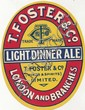 BEER LABELS, T. Foster (London), bottler, Light